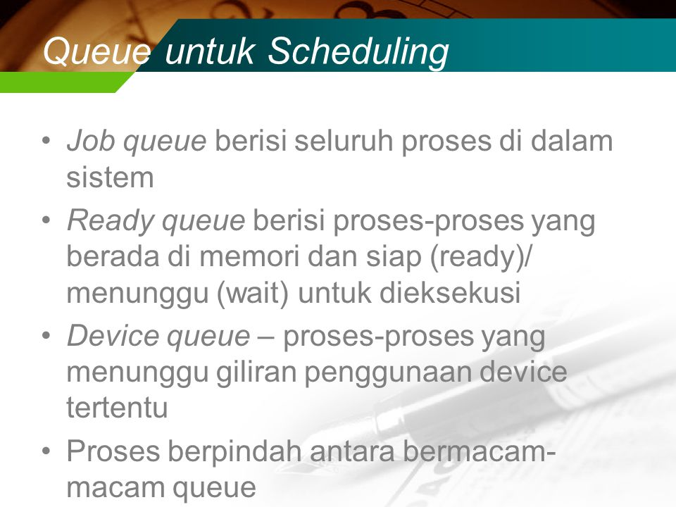 Queue untuk Scheduling