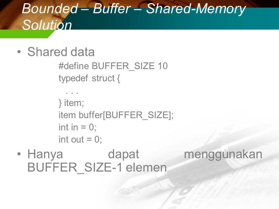 Bounded – Buffer – Shared-Memory Solution