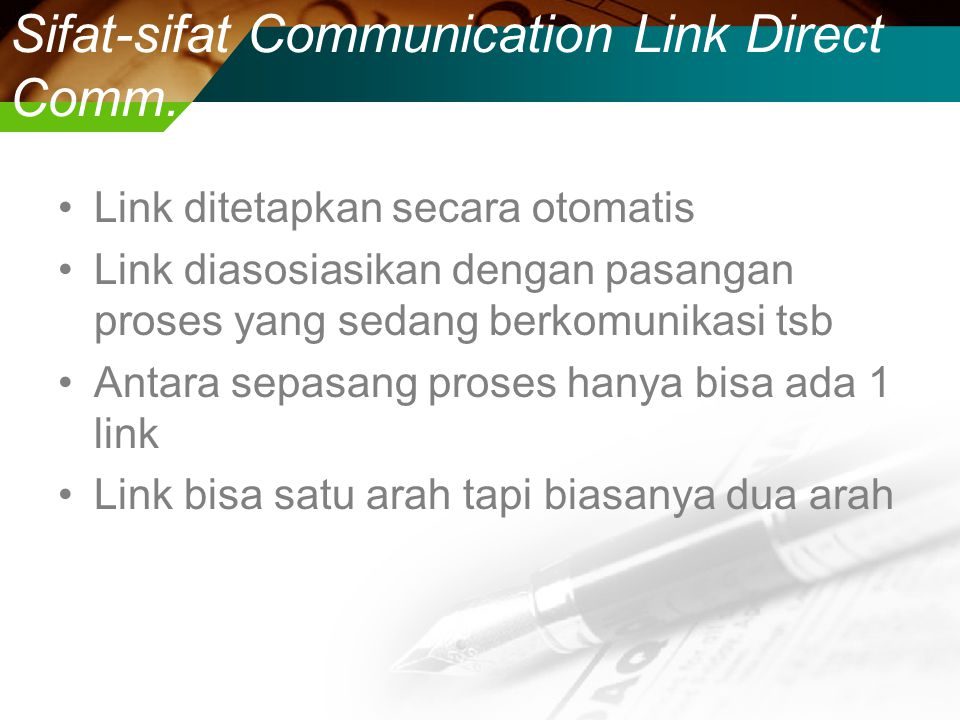 Sifat-sifat Communication Link Direct Comm.