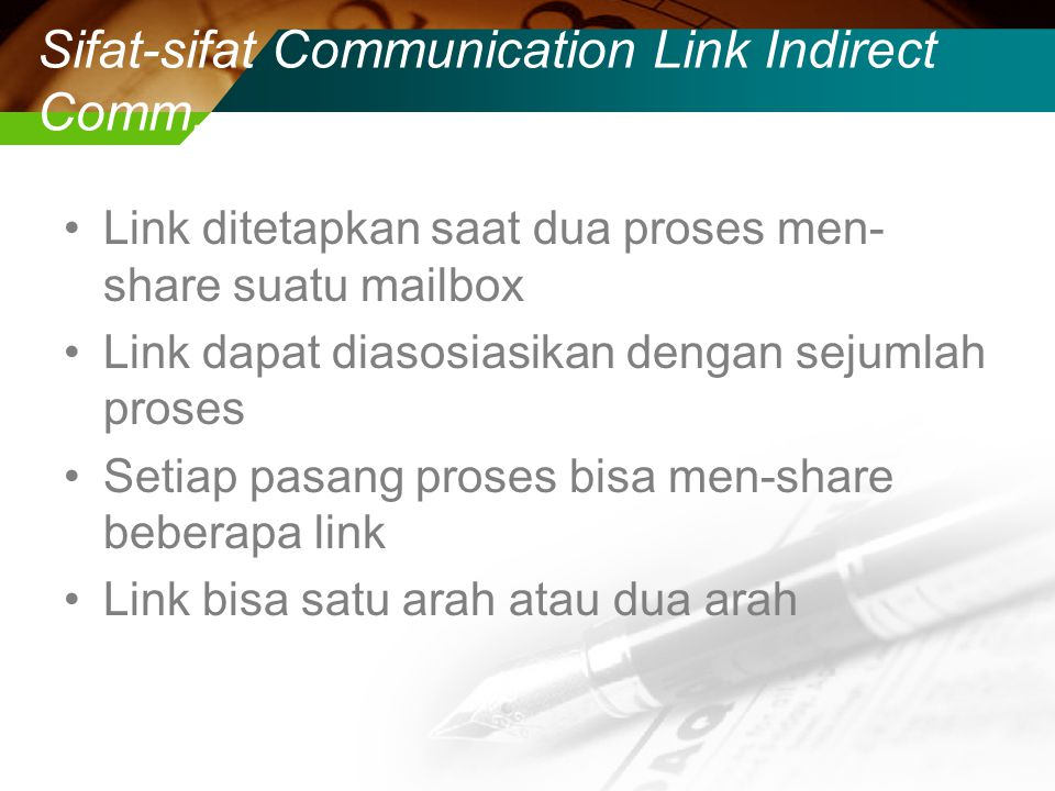 Sifat-sifat Communication Link Indirect Comm.