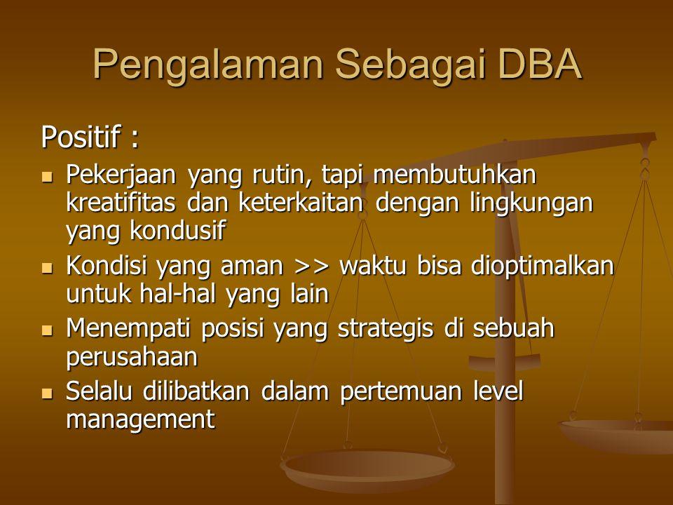Pengalaman Sebagai DBA