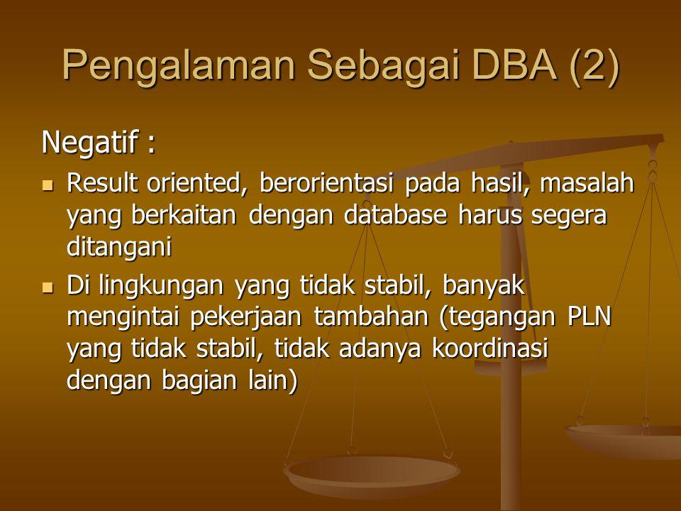 Pengalaman Sebagai DBA (2)