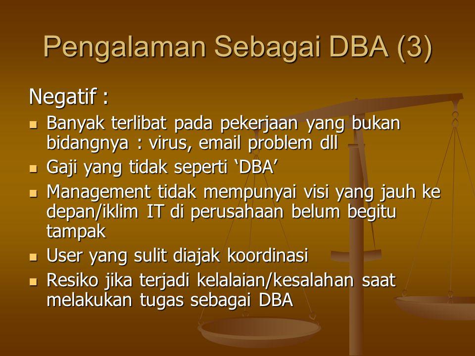 Pengalaman Sebagai DBA (3)