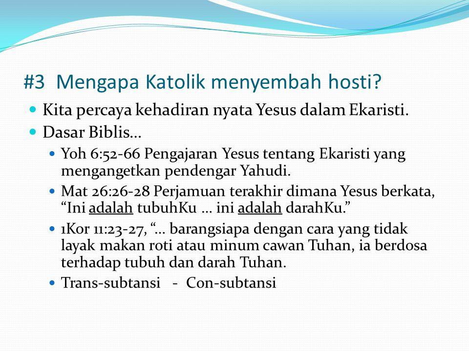 #3 Mengapa Katolik menyembah hosti