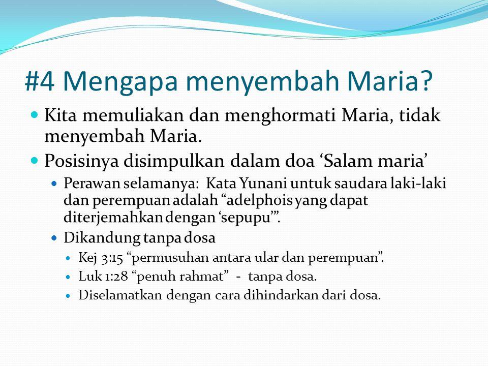 #4 Mengapa menyembah Maria