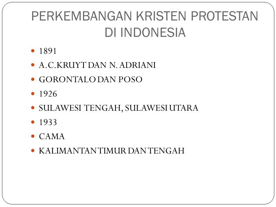 PERKEMBANGAN KRISTEN PROTESTAN DI INDONESIA