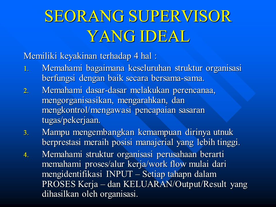 SEORANG SUPERVISOR YANG IDEAL