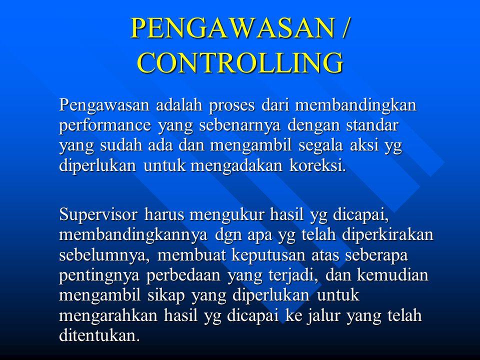 PENGAWASAN / CONTROLLING