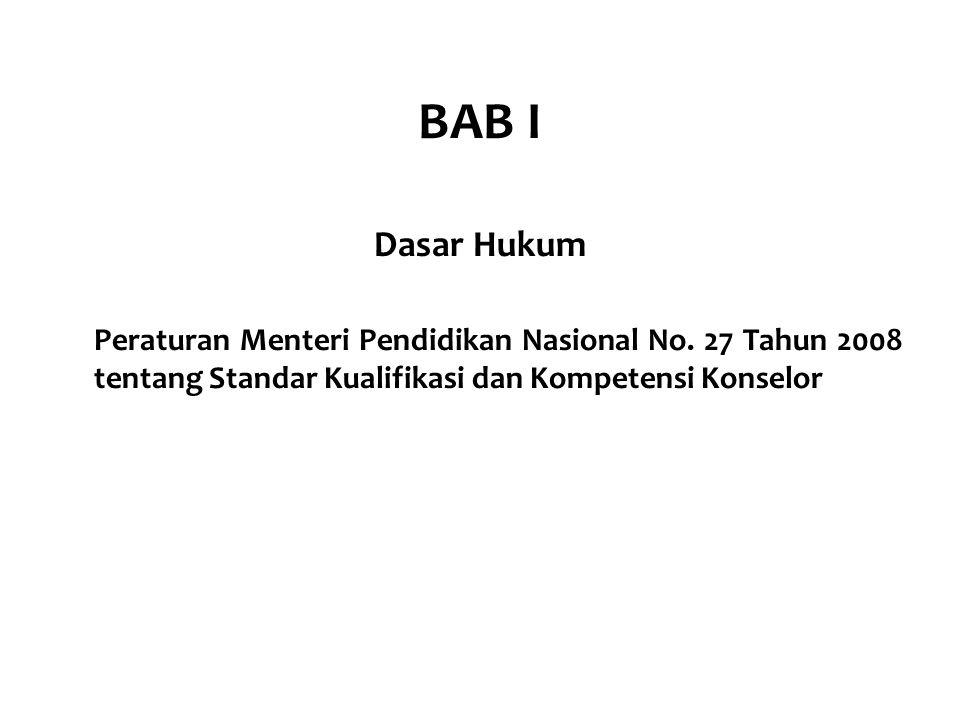 BAB I Dasar Hukum. Peraturan Menteri Pendidikan Nasional No.