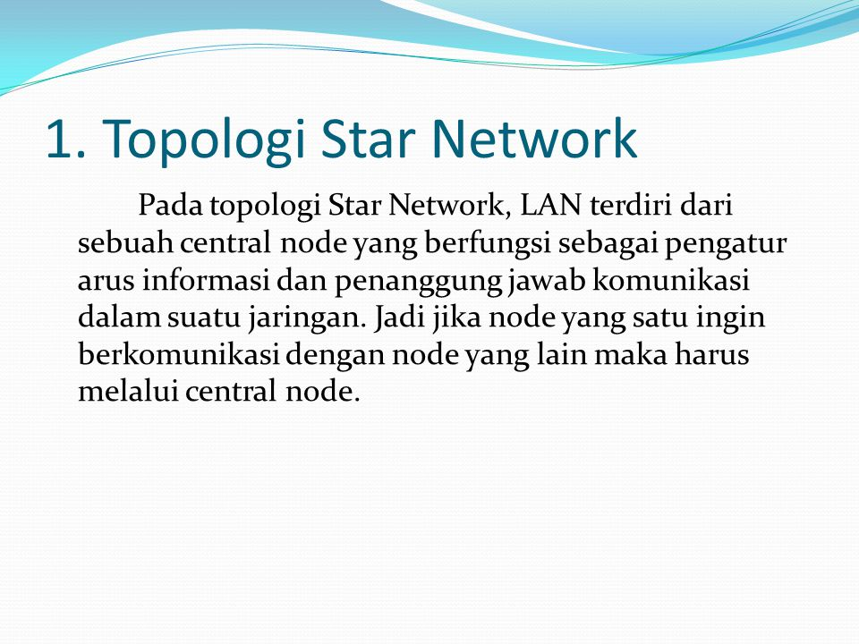 1. Topologi Star Network
