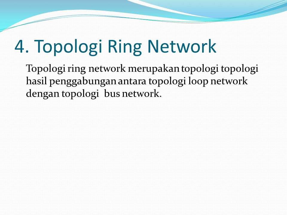 4. Topologi Ring Network