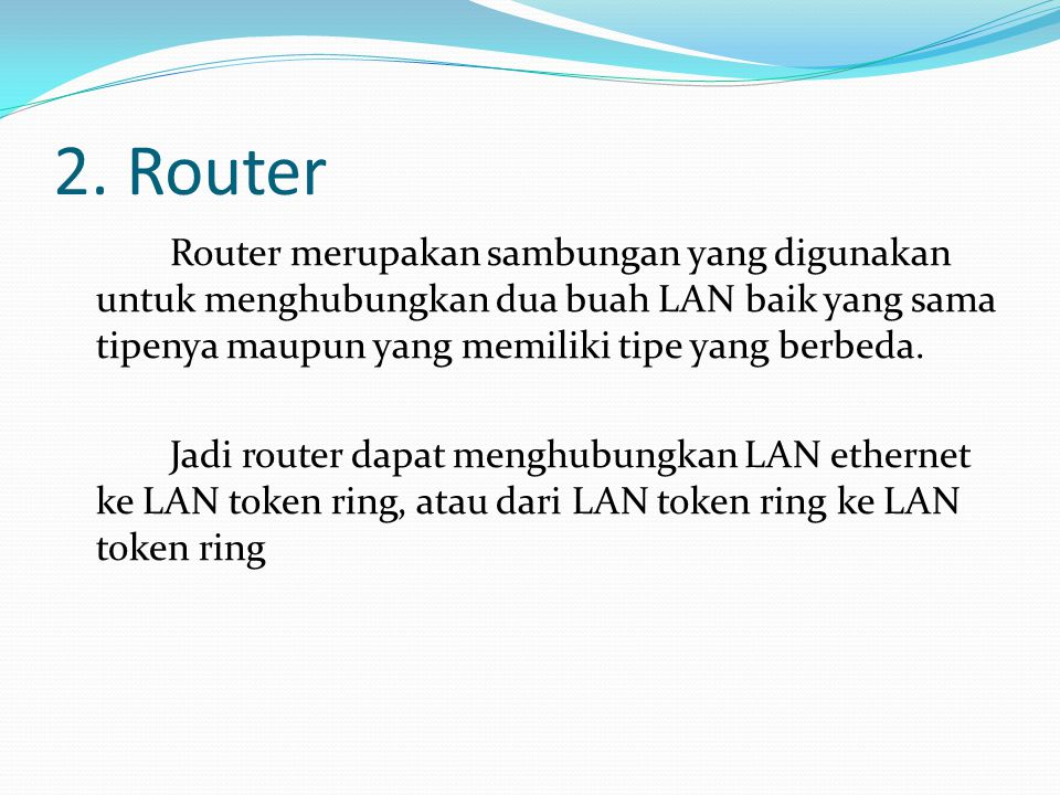 2. Router