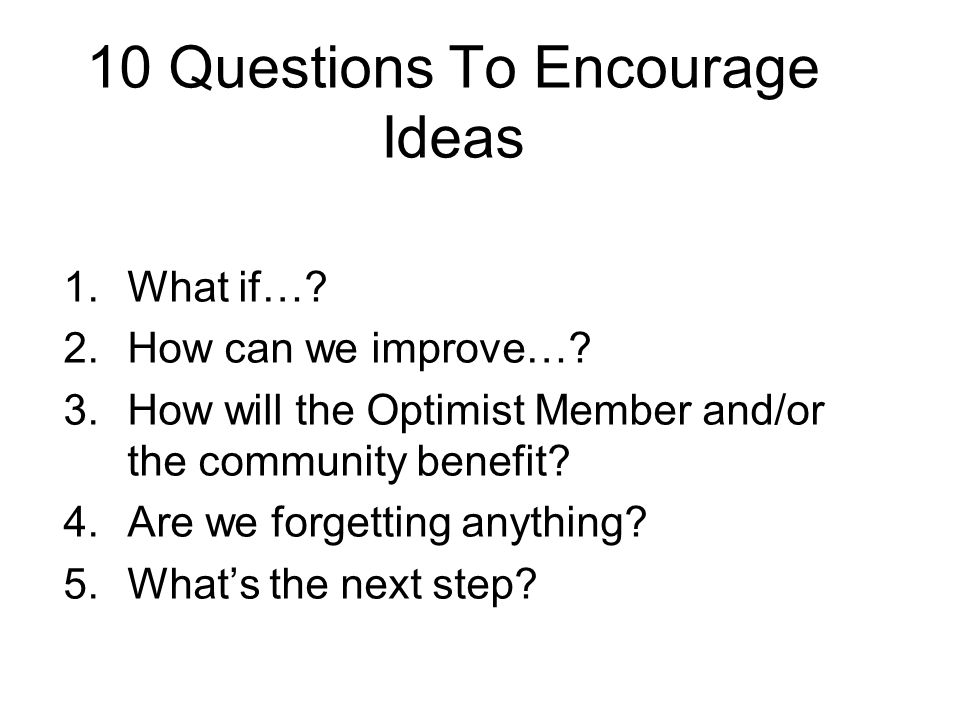 10 Questions To Encourage Ideas