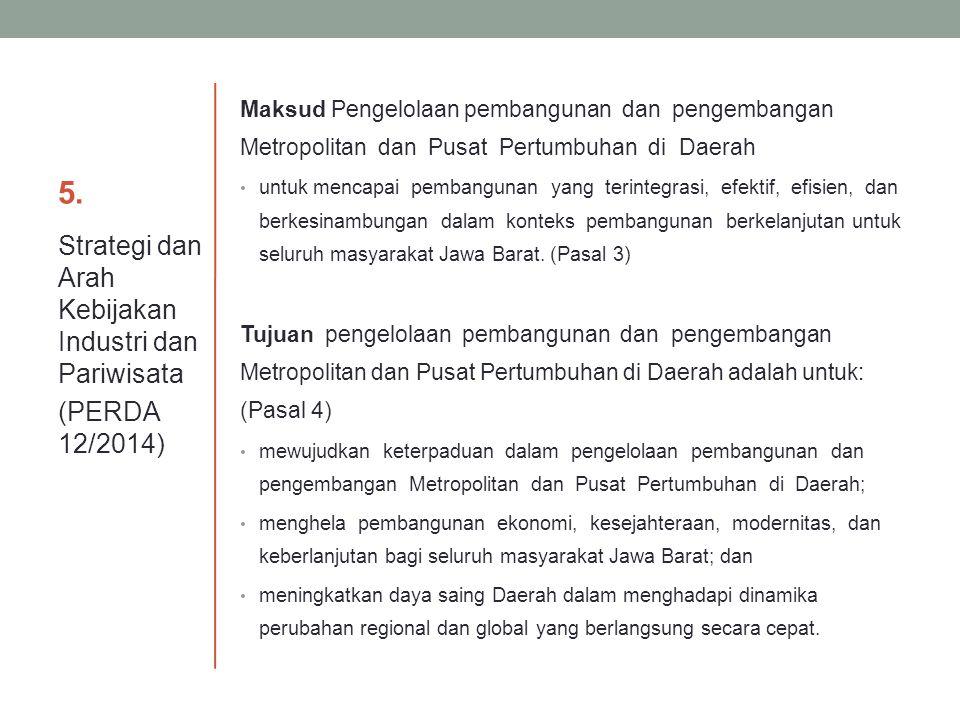 5. Strategi dan Arah Kebijakan Industri dan Pariwisata (PERDA 12/2014)