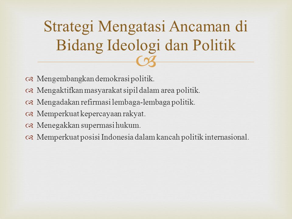 Strategi Mengatasi Ancaman di Bidang Ideologi dan Politik