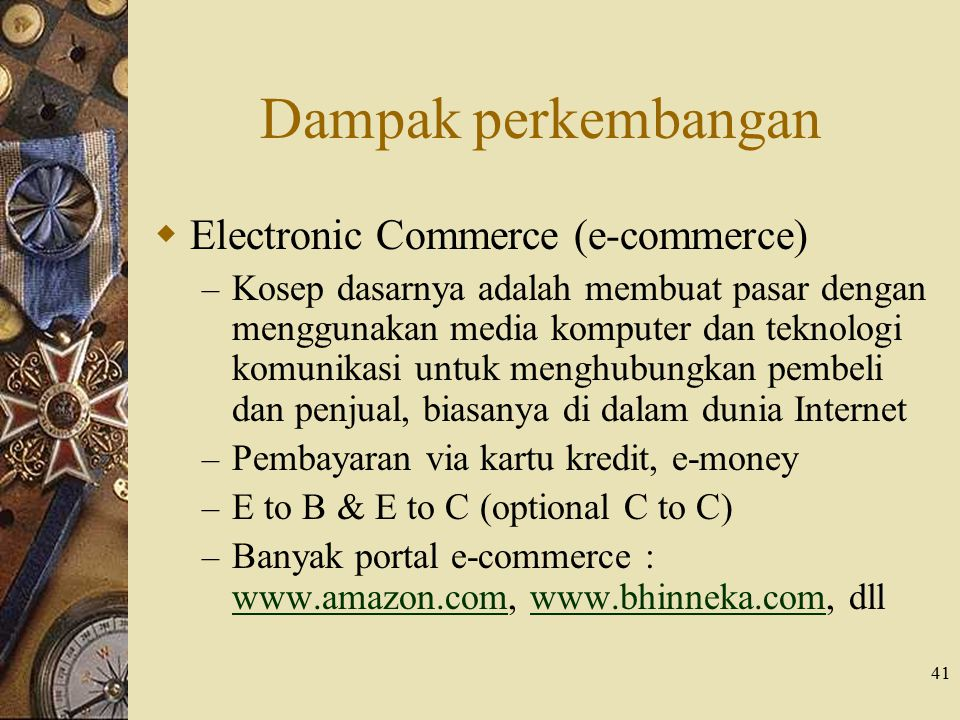 Dampak perkembangan Electronic Commerce (e-commerce)