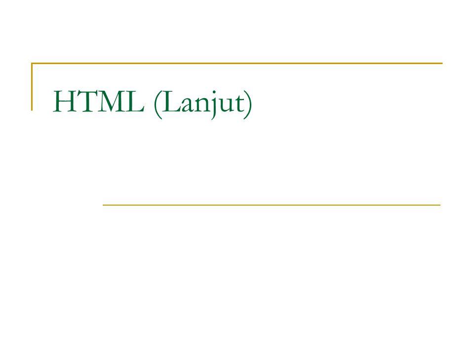 HTML (Lanjut)