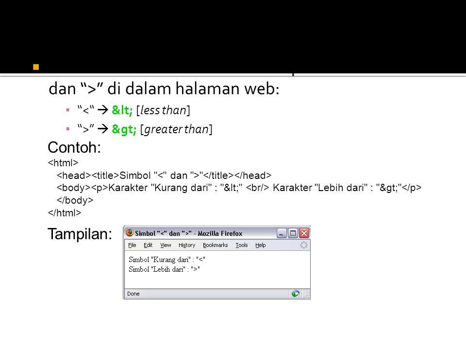 Kombinasi entitas untuk menampilkan simbol < dan > di dalam halaman web: