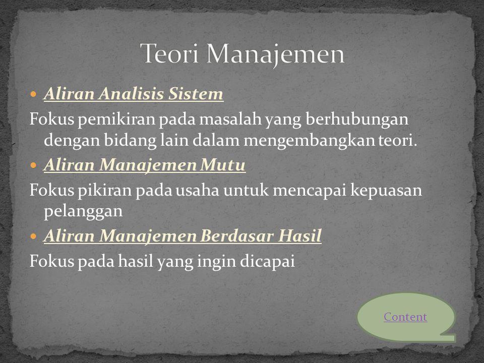 Teori Manajemen Aliran Analisis Sistem