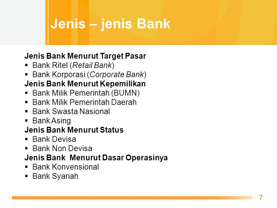 Jenis – jenis Bank Jenis Bank Menurut Target Pasar