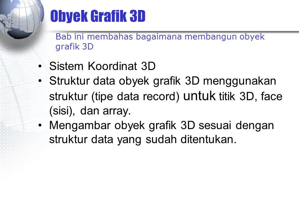 Obyek Grafik 3D Sistem Koordinat 3D