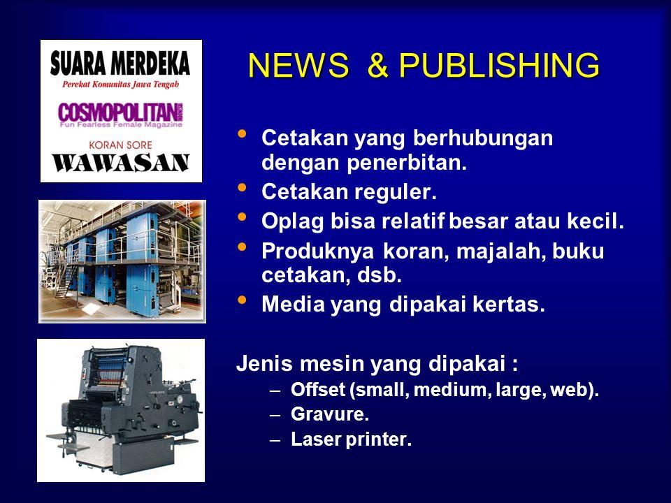 NEWS & PUBLISHING Cetakan yang berhubungan dengan penerbitan.