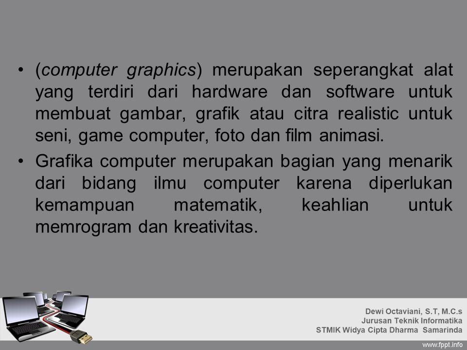 (computer graphics) merupakan seperangkat alat yang terdiri dari hardware dan software untuk membuat gambar, grafik atau citra realistic untuk seni, game computer, foto dan film animasi.