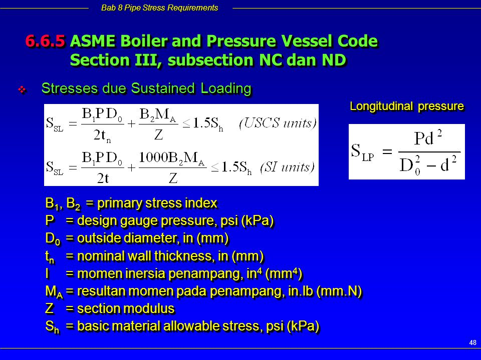 6.6.5 ASME Boiler and Pressure Vessel Code