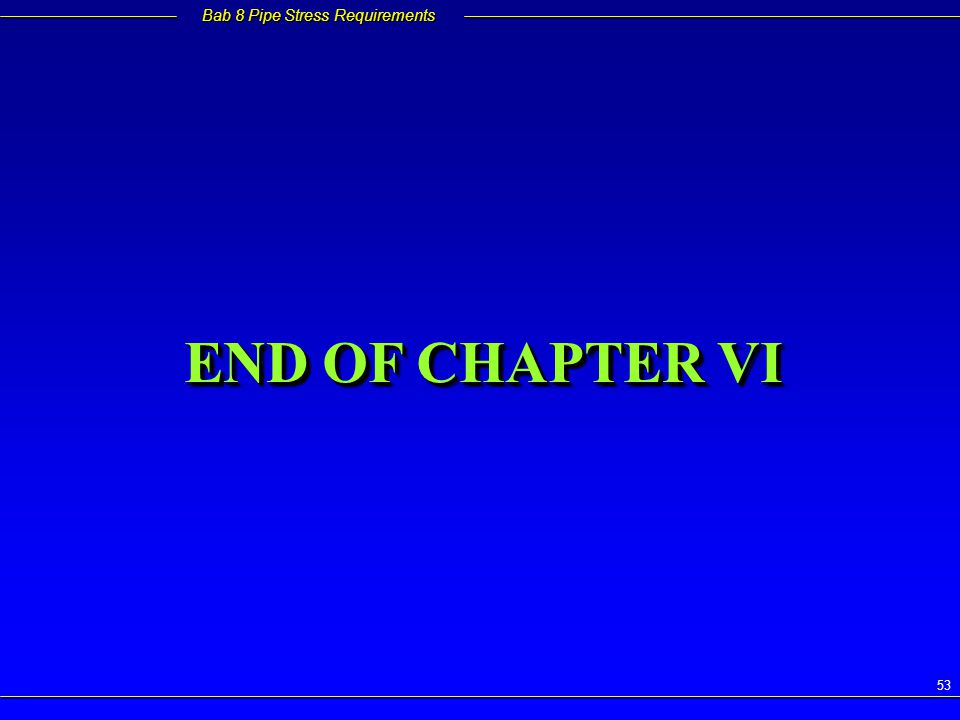 END OF CHAPTER VI
