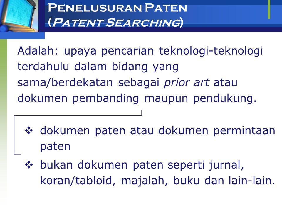 Penelusuran Paten (Patent Searching)