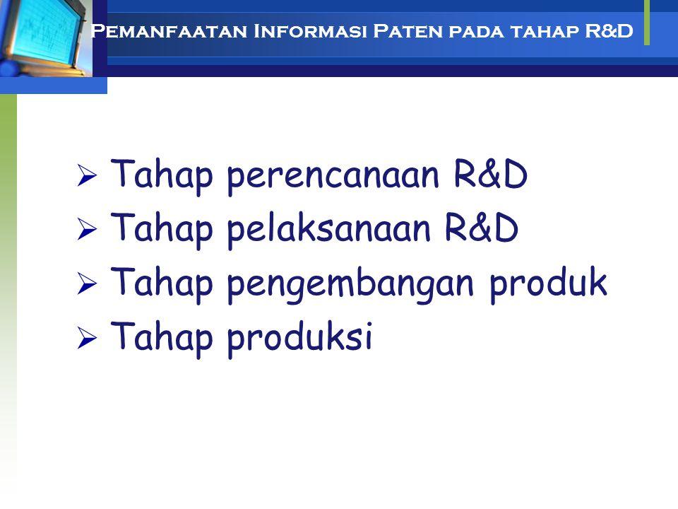 Pemanfaatan Informasi Paten pada tahap R&D