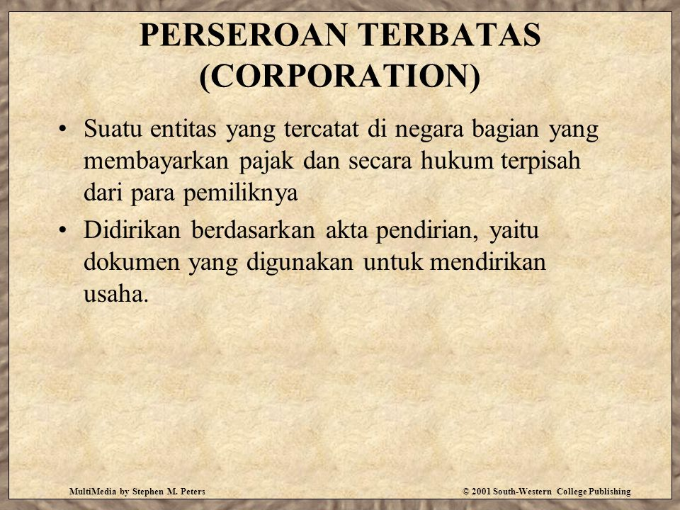 PERSEROAN TERBATAS (CORPORATION)