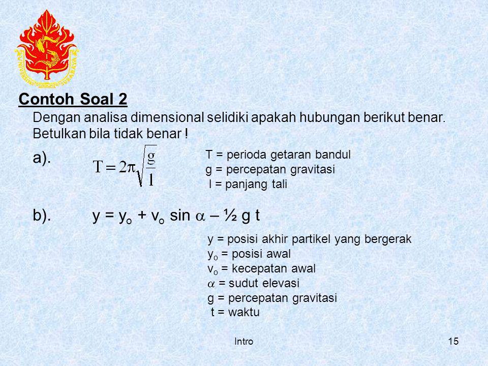 Contoh Soal 2 a). b). y = yo + vo sin a – ½ g t