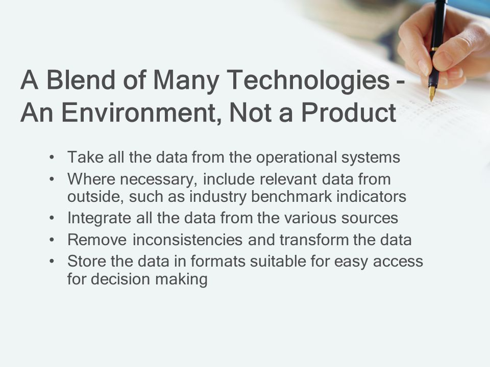 A Blend of Many Technologies - An Environment, Not a Product