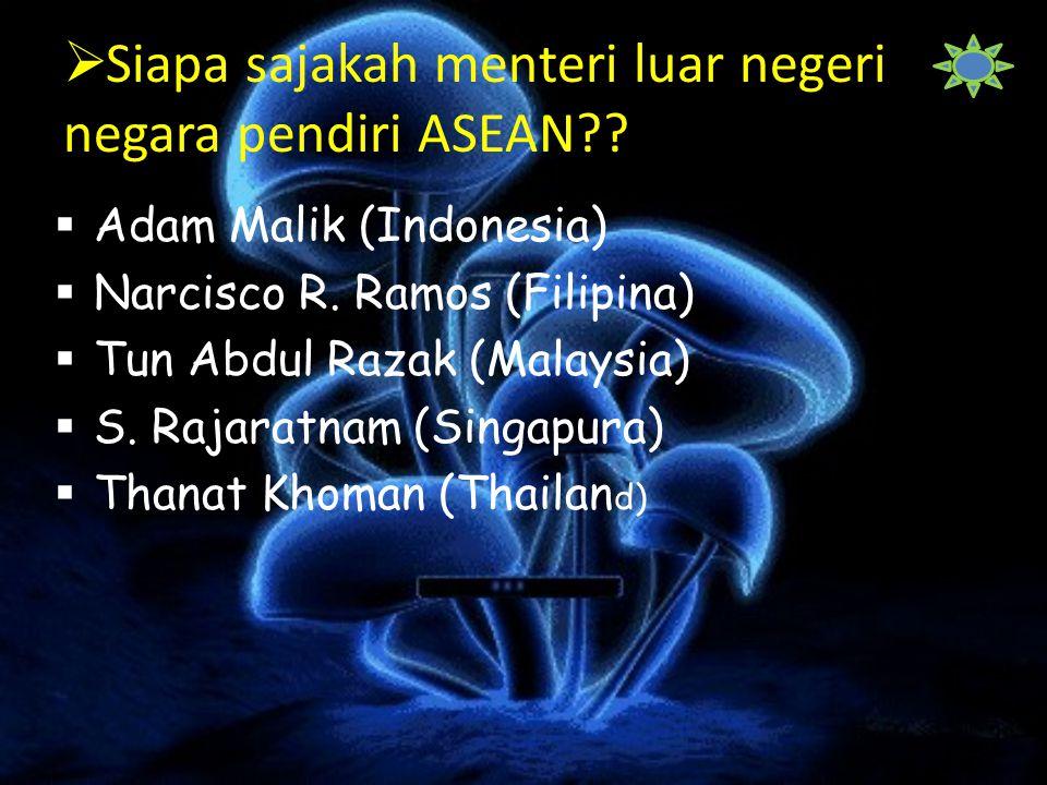 Siapa sajakah menteri luar negeri negara pendiri ASEAN