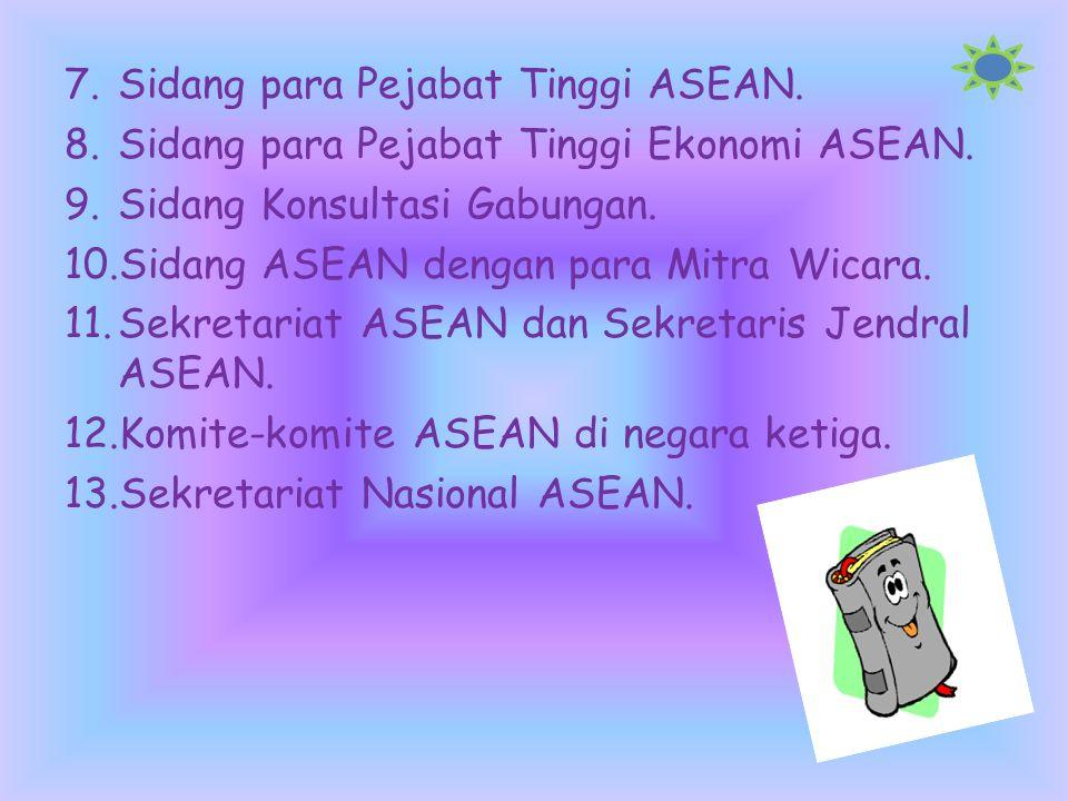 Sidang para Pejabat Tinggi ASEAN.