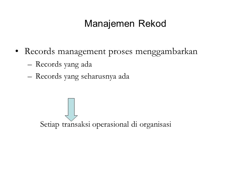 Records management proses menggambarkan
