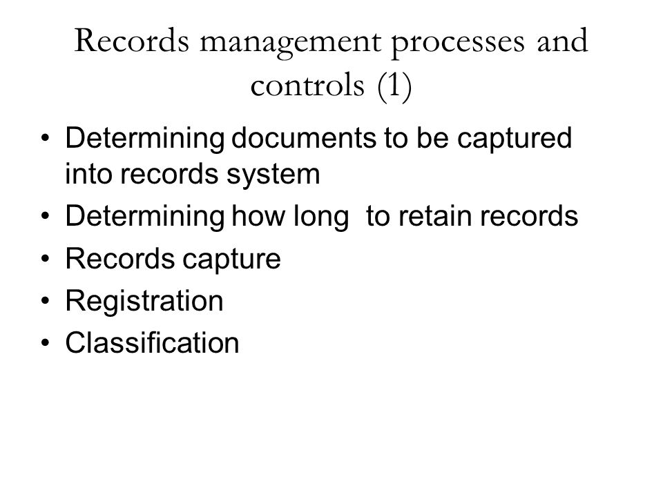 Records management processes and controls (1)
