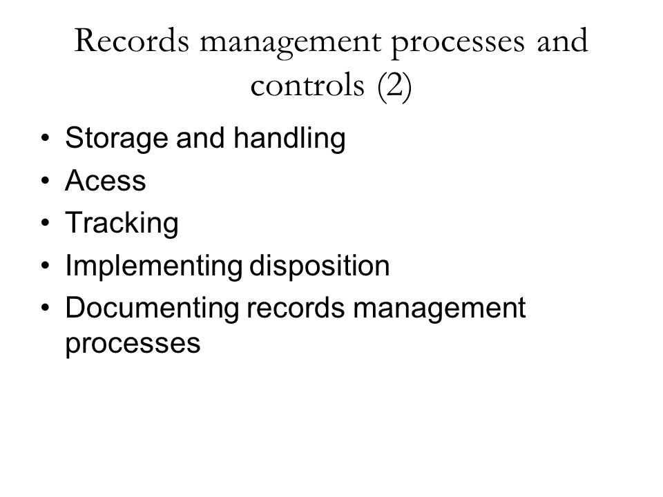 Records management processes and controls (2)