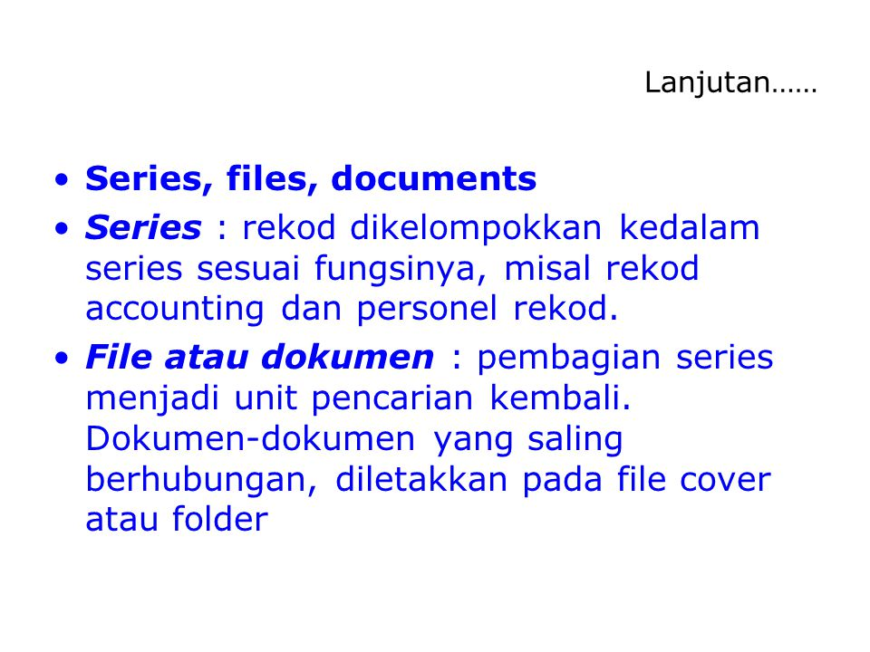 Series, files, documents