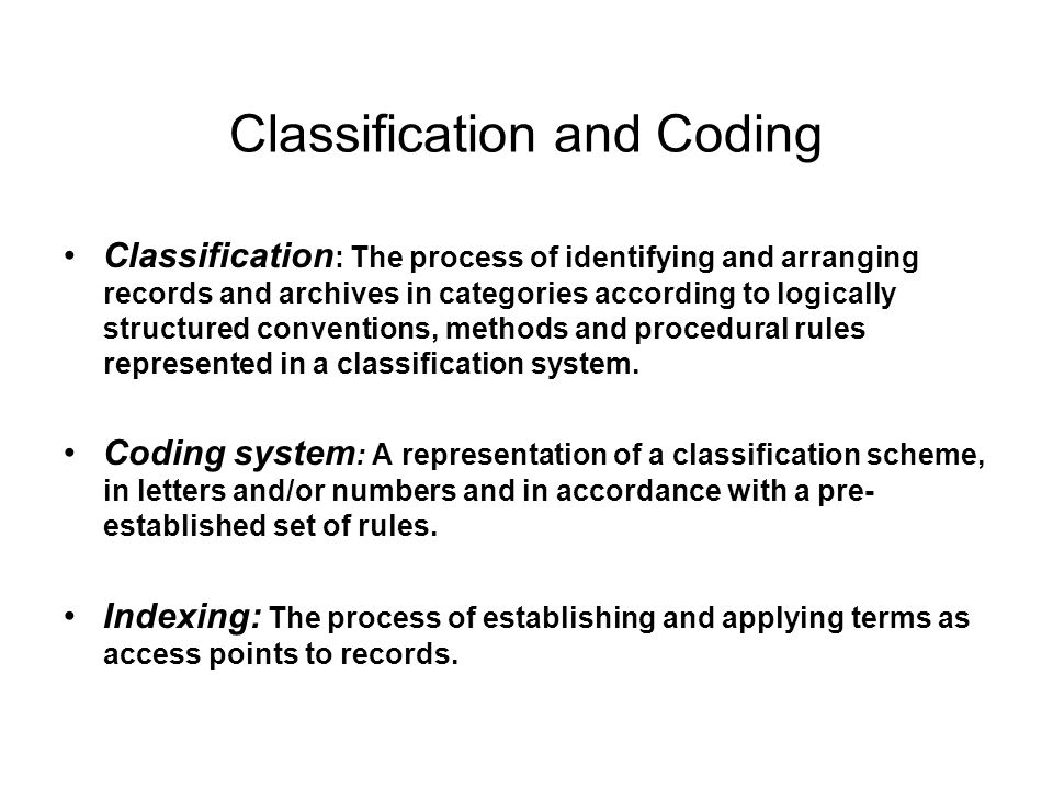 Classification and Coding