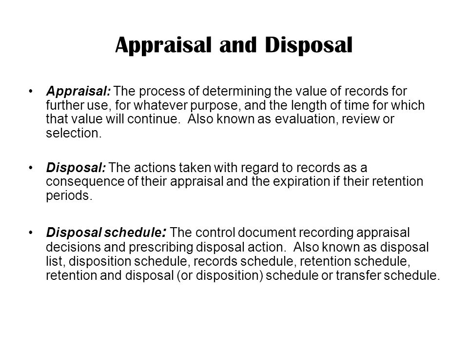 Appraisal and Disposal