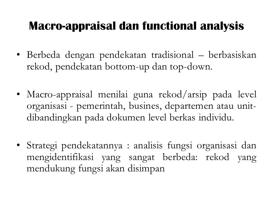Macro-appraisal dan functional analysis