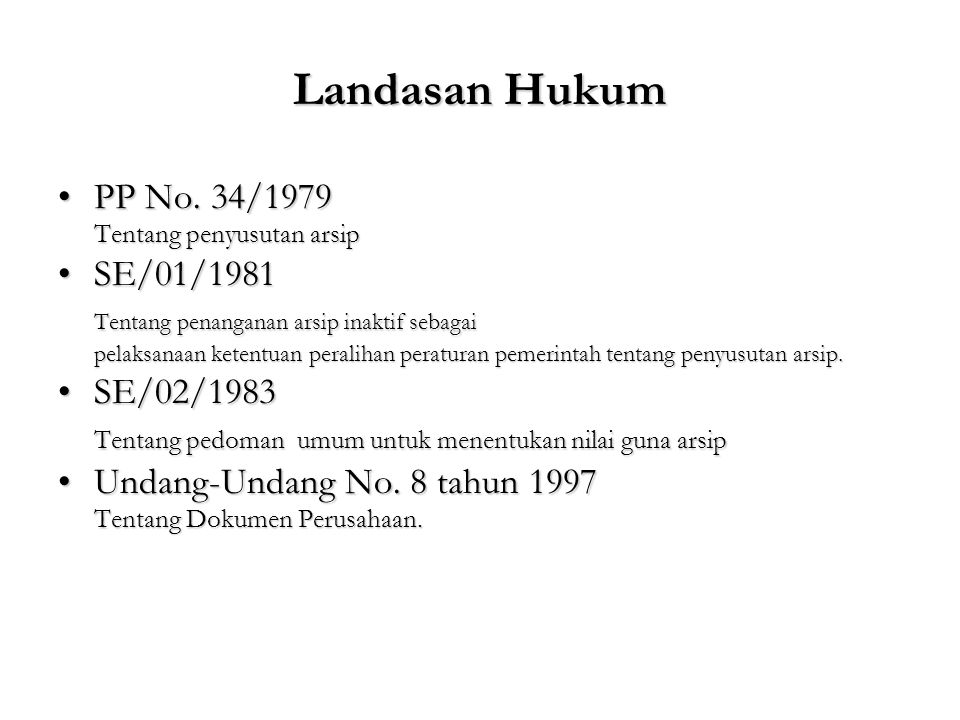 Landasan Hukum PP No. 34/1979 SE/01/1981