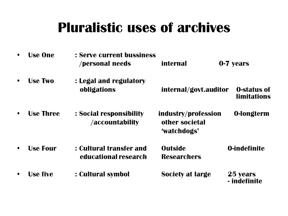 Pluralistic uses of archives