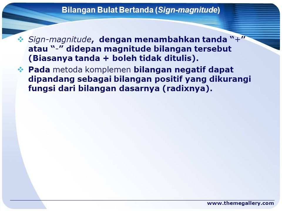 Bilangan Bulat Bertanda (Sign-magnitude)