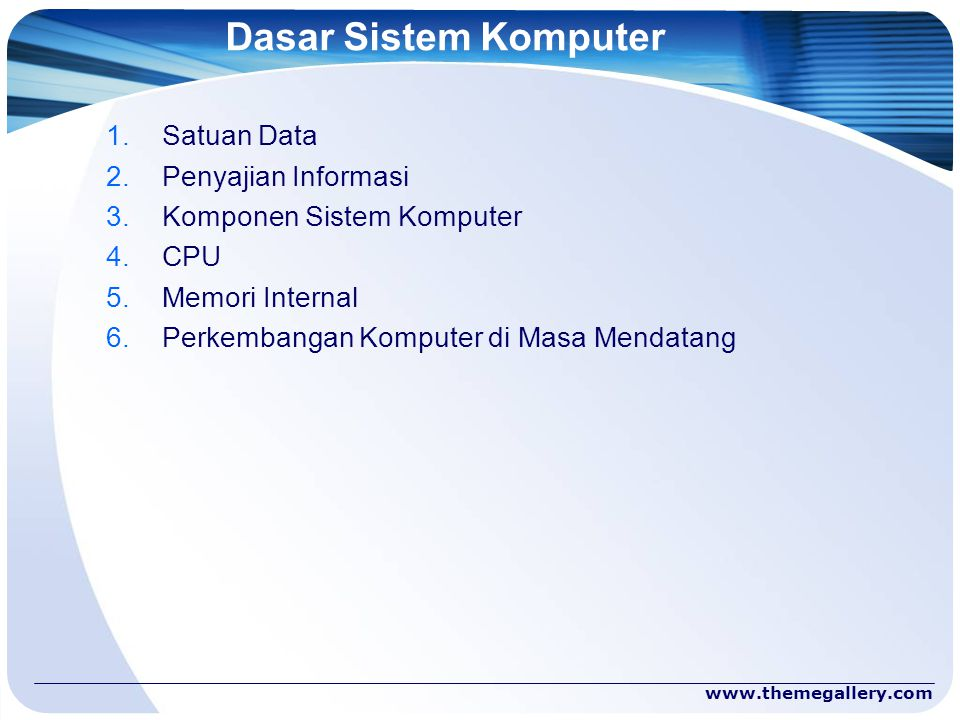 Dasar Sistem Komputer Satuan Data Penyajian Informasi