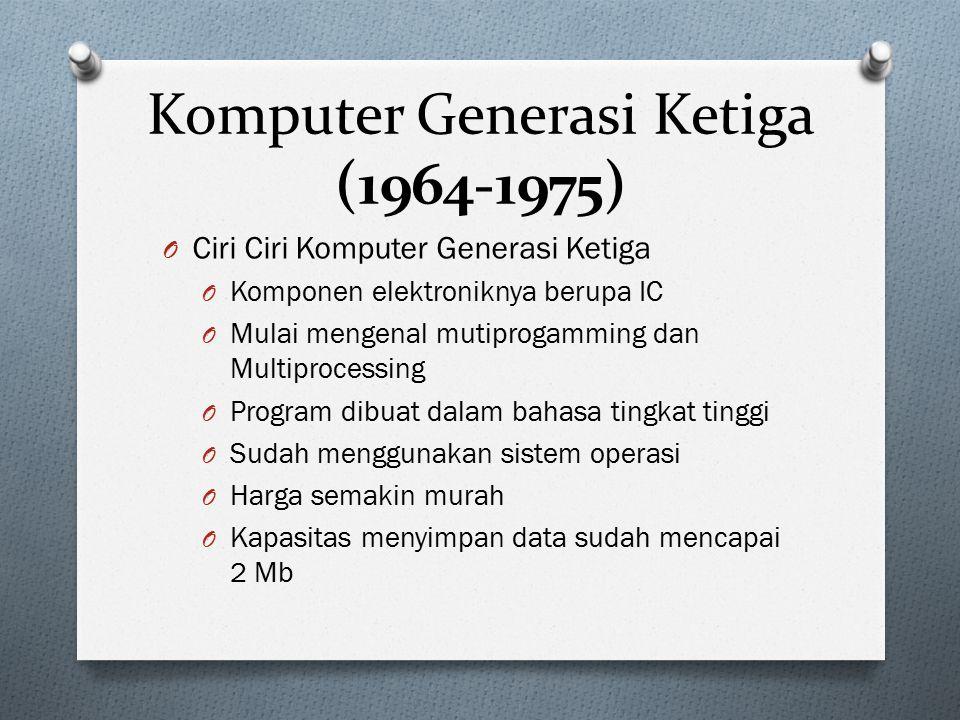 Komputer Generasi Ketiga (1964-1975)