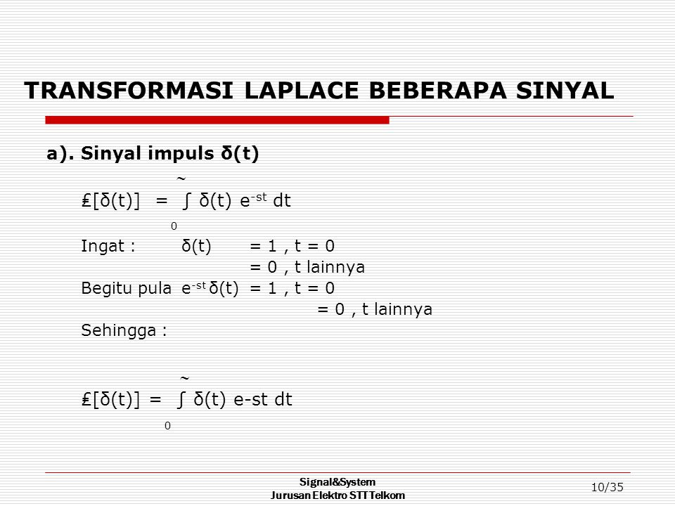TRANSFORMASI LAPLACE BEBERAPA SINYAL