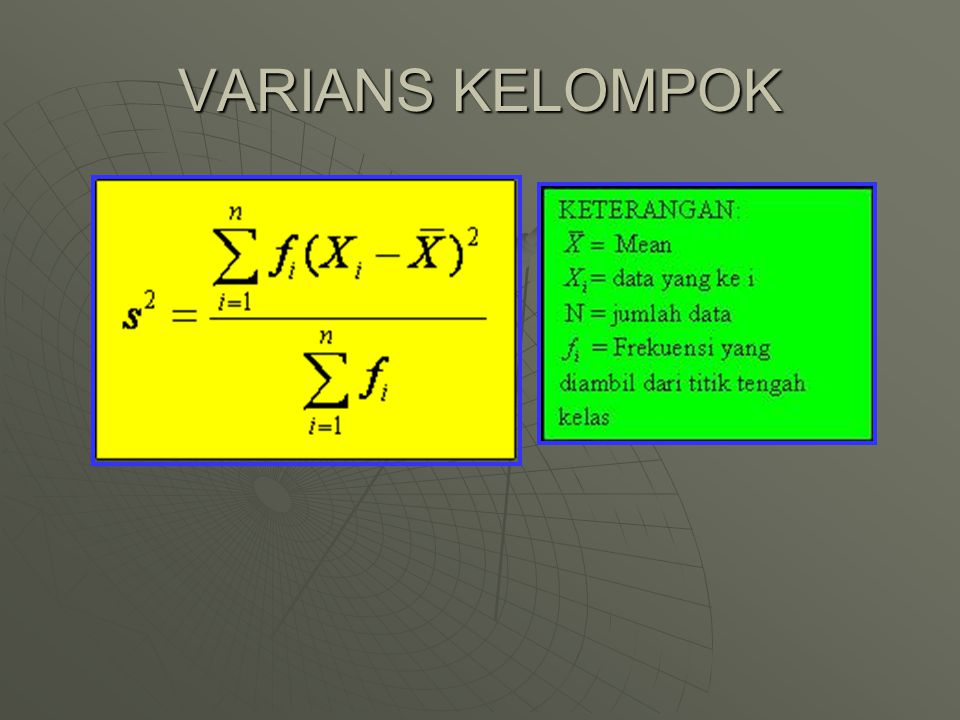 VARIANS KELOMPOK